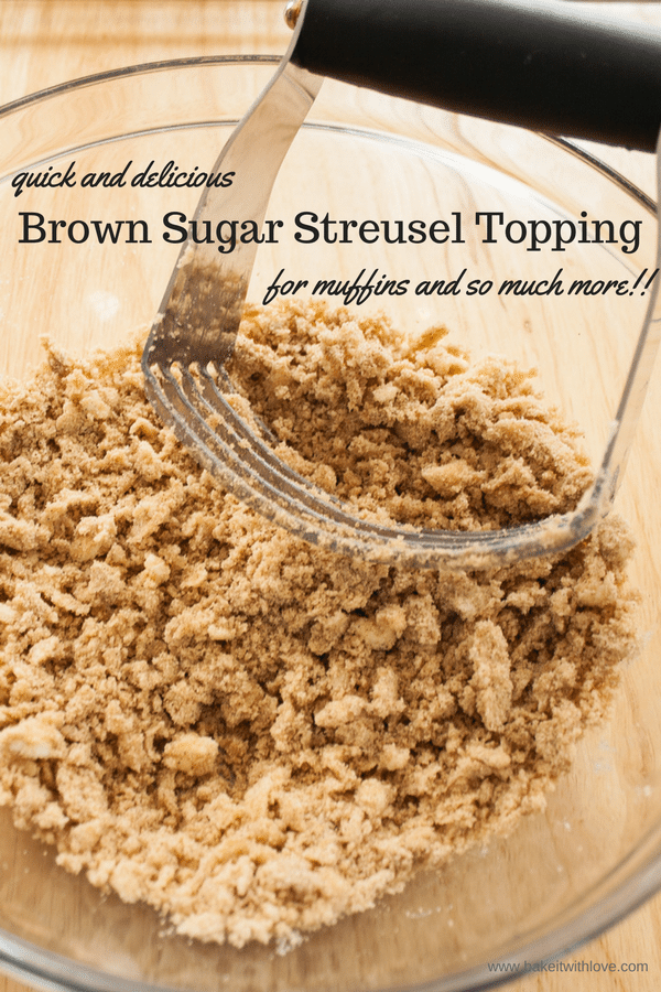 Brown Sugar Streusel at Bake It With Love, www.bakeitwithlove.com