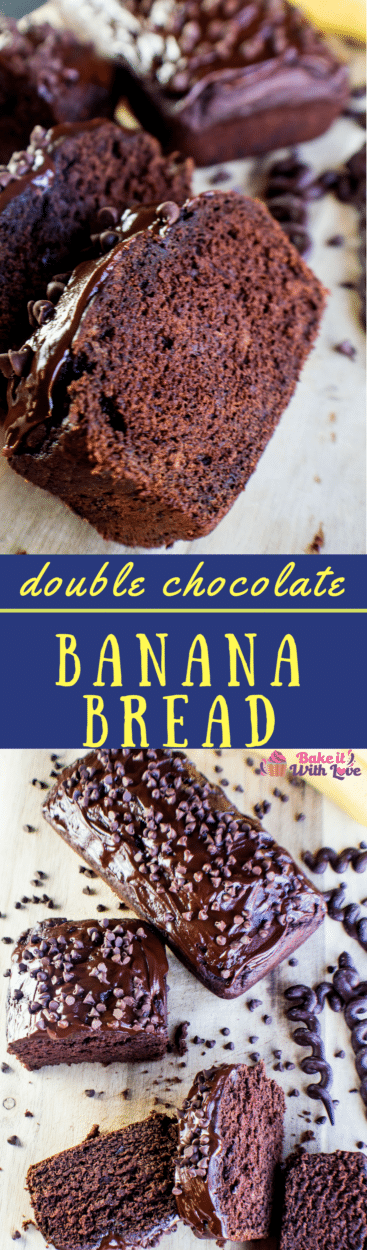 Best Ever Double Chocolate Banana Bread Recipe, easily upgraded to make triple chocolate banana bread!